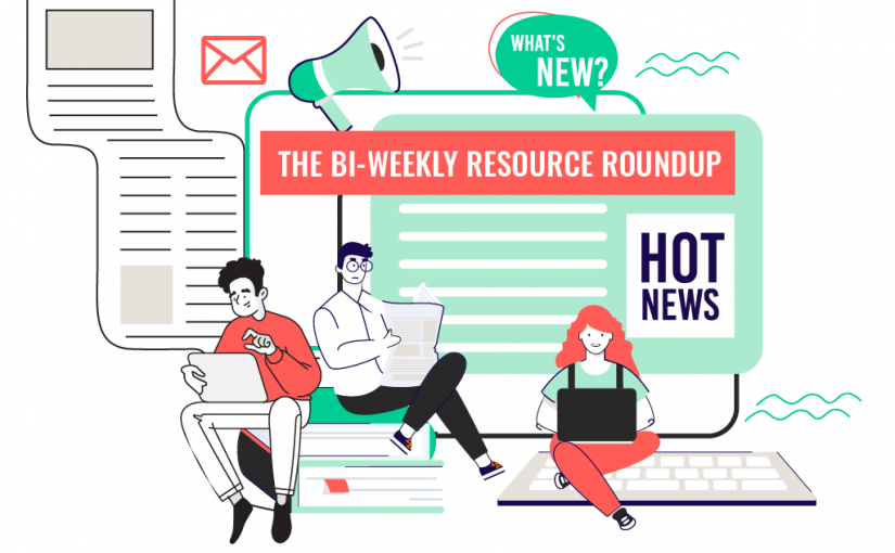 Bi-weekly Resource Roundup Volume 5
