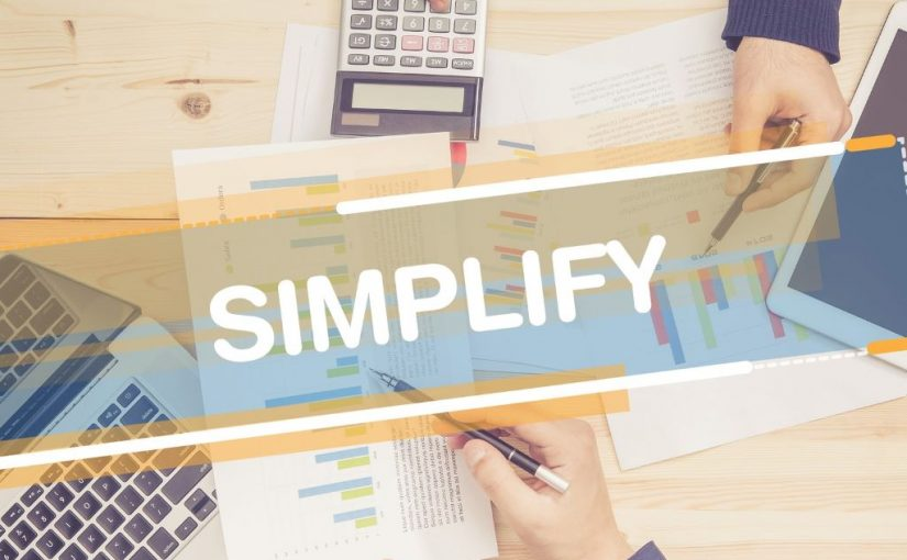 8 Surefire Ways To Simplify Your Work Life